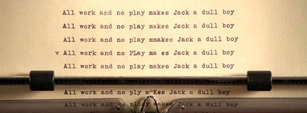the-shining-all-work-no-play-makes-jack-dull-boy-1024x377